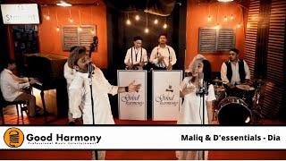 Maliq n d'essential - Dia (Covered by Good harmony)