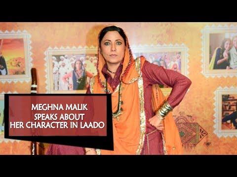 Meghna speaks about her character in Laado