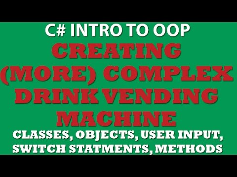 C# Drink Vending Machine (Objects, Classes, Switch Statements, User Input)