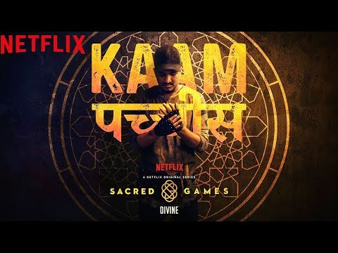 Kaam 25: DIVINE   Sacred Games   Netflix