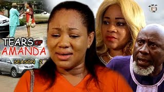 Tears Of Amanda Season 2 - Nollywood Movie