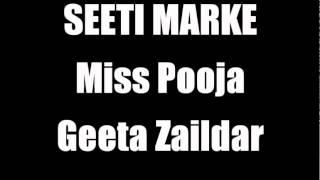 Video Seeti Marke Miss Pooja Geeta Zaildar Bhangra Asian Indian DJ 07970 302769 MP3, 3GP, MP4, WEBM, AVI, FLV Oktober 2018