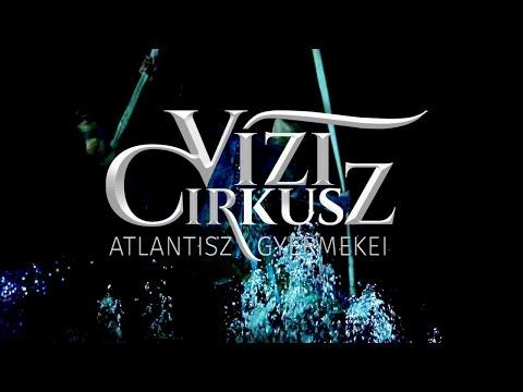 Fővárosi NAGYCIRKUSZ - Vízi cirkusz III