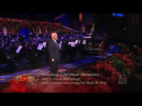 American Christmas Memories - David McCullough and the Mormon Tabernacle Choir