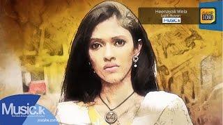 Heenayak Wela - Sajith Nuwan