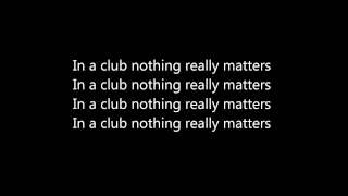 David Guetta- Nothing Really Matters (lyrics)