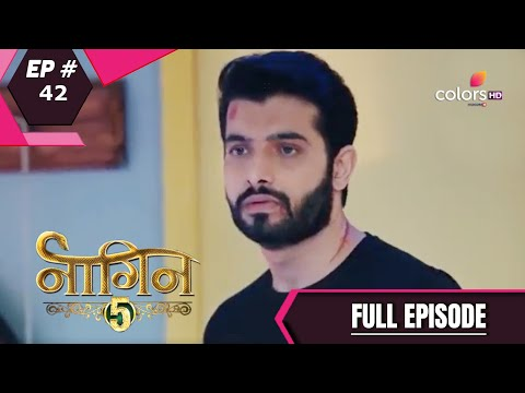 Naagin 5 - Full Episode 42 - With English Subtitles
