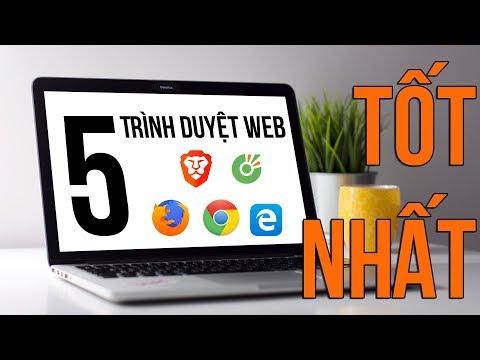 Top 5 TRÌNH DUYỆT WEB tốt nhất hiện nay!!! - Thời lượng: 7:31.
