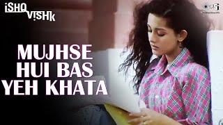 Nonton Mujhse Hui Bas Yeh Khata   Ishq Vishk   Shahid Kapoor  Amrita Rao Film Subtitle Indonesia Streaming Movie Download