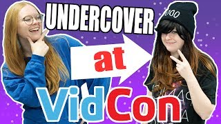 I went undercover at Vidcon