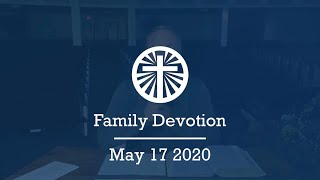 Family Devotion May 17 2020