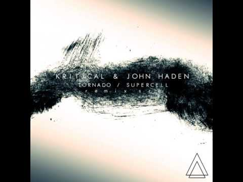 Supercell - Original mix - Kritical / John Haden - UMAS