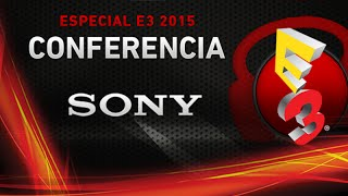 Punto.Gaming! TV Edición Especial E3 2015 - Conferencia PLAYSTATION