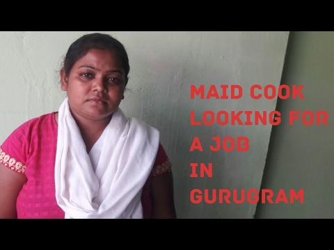 Maid Cook Looking For A Job In Gurugram