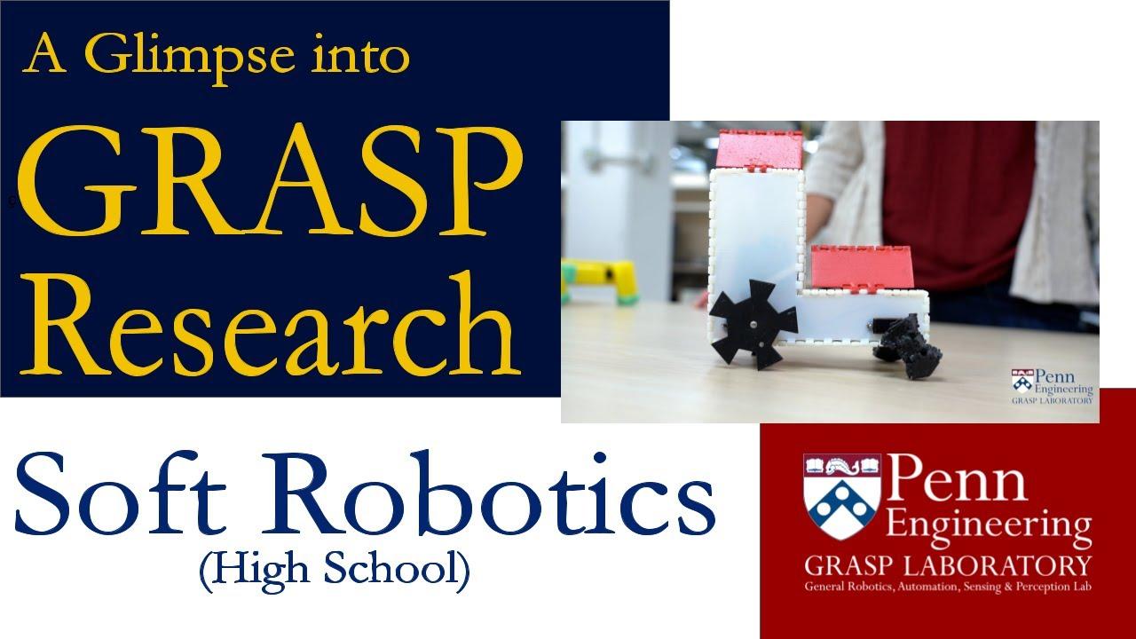 A Glimpse into GRASP Research: Soft Robotics