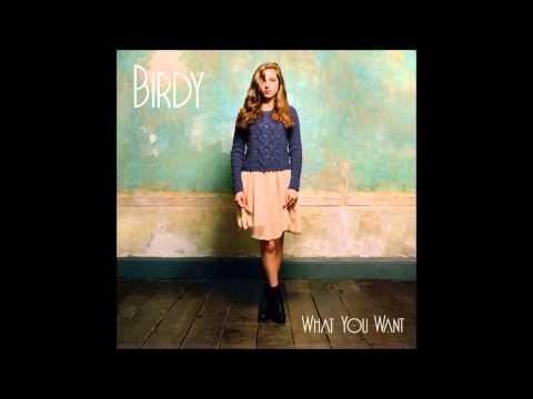 Tekst piosenki Birdy - What You Want po polsku