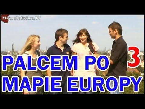 Matura To Bzdura - PALCEM PO MAPIE EUROPY odc. 3