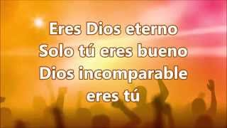 Video DIOS INCOMPARABLE MP3, 3GP, MP4, WEBM, AVI, FLV September 2019