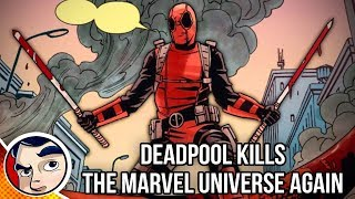 Video Deadpool Kills The Marvel Universe Again - Complete Story MP3, 3GP, MP4, WEBM, AVI, FLV Mei 2018