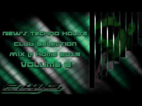 New Techno House Club Selection 2013 Mix Volume 2