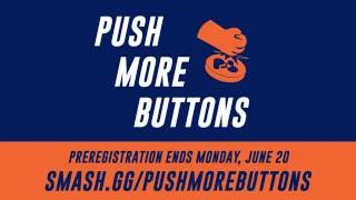 Push more buttons Trailer (Now with a $1000 pot bonus for Project M singles!)