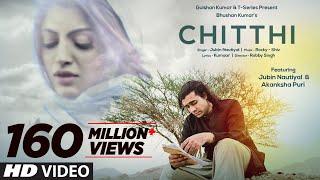 Video Chitthi Video Song | Feat. Jubin Nautiyal & Akanksha Puri | Kumaar | New Song 2019 | T-Series download in MP3, 3GP, MP4, WEBM, AVI, FLV January 2017