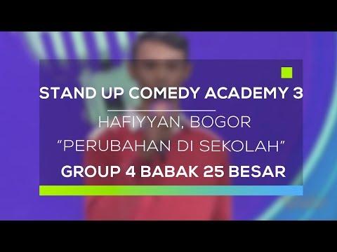 Stand Up Comedy Academy 3  Hafiyyan, Bogor - Perubahan Di Sekolah
