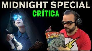 DESTINO ESPECIAL (Midnight Special, 2016) - Crítica