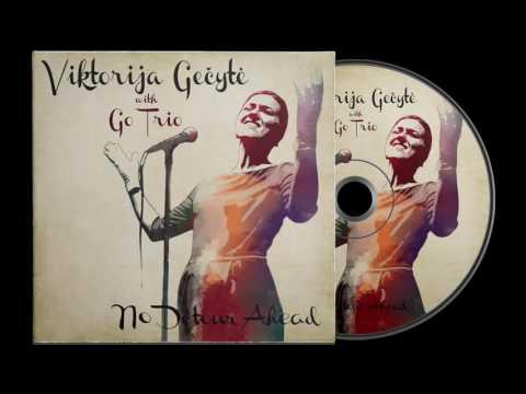 I Keep Going Back to Joe's - Viktorija Gečytė with Go Trio