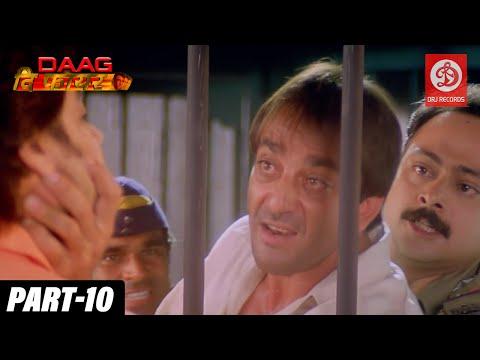 Daag The Fire - Bollywood Action Movies | PART - 10 | Sanjay Dutt & Mahima Chaudhry | Hindi Movies