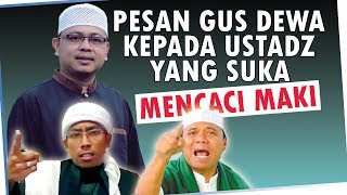 Video Pesan Gus Dewa kepada Ustadz Maheer Attuwailibi dan Gus Nur MP3, 3GP, MP4, WEBM, AVI, FLV Mei 2019