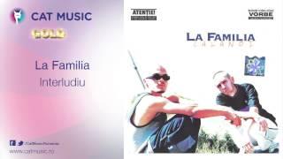 La Familia - Interludiu