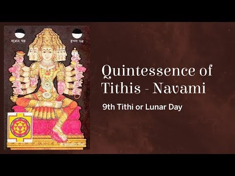 Video Quintessence of Tithis - Navami (9th Tithi or Lunar Day) download in MP3, 3GP, MP4, WEBM, AVI, FLV January 2017