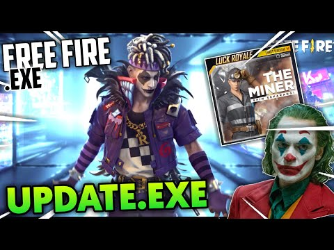 FREE FIRE.EXE - UPDATE.EXE (ff exe)