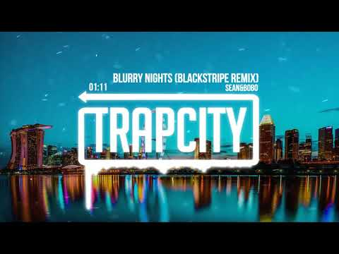 Sean&Bobo - Blurry Nights (Blackstripe Remix)