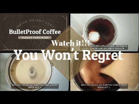 Indian Keto Coffee for Weight-loss  BulletProof CoffeeFat BurnerVRK Diet