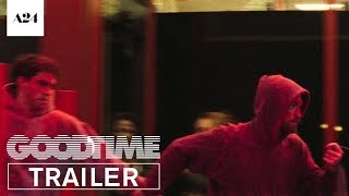 Nonton Good Time   Official Trailer Hd   A24 Film Subtitle Indonesia Streaming Movie Download