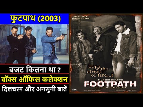 Footpath 2003 Movie Budget, Box Office Collection, Verdict and Unknown Facts | Footpath Review