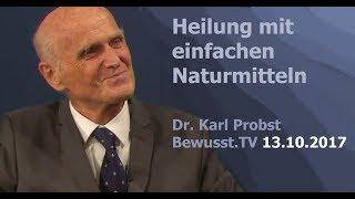 Video Heilung mit einfachen Naturmitteln - Dr. Karl Probst| Bewusst.TV - 13.10.2017 MP3, 3GP, MP4, WEBM, AVI, FLV Juli 2018
