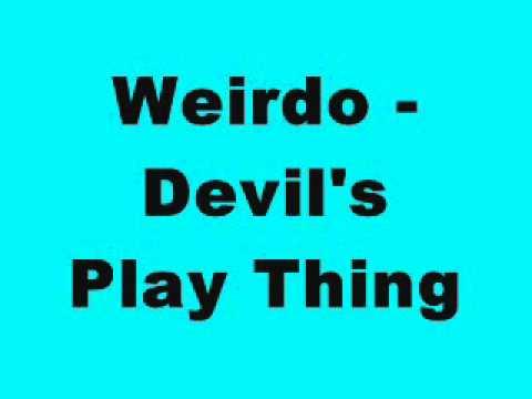 Weirdo - Devil's Play Thing (Tinrib Records)