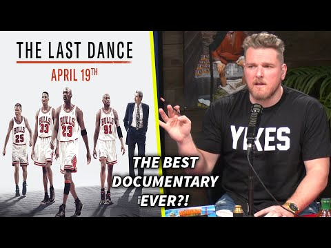 """Pat McAfee Says """"The Last Dance Is The Best Documentary Ever"""""""
