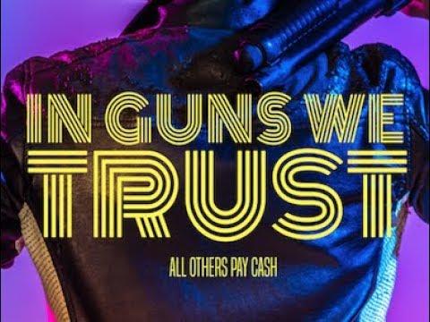 IN GUNS WE TRUST   Official Trailer (HD)