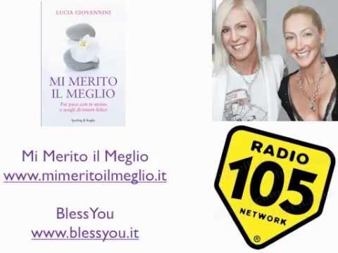 Kris&Kris di Radio 105 intervistano Lucia Giovannini su Mi Merito il Meglio
