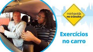 exercicios-no-transito-evite-dores-causadas-pelo-tempo-excessivo-no-carro-