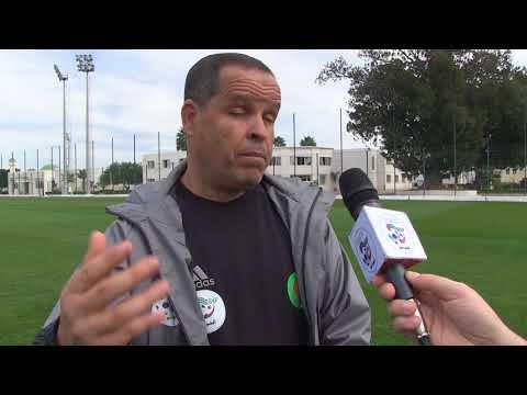 Boualem Charef fait le bilan du stage des U21