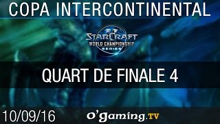 Demi finale 2 - WCS Copa Intercontinental 2016 - Playoffs Ro4