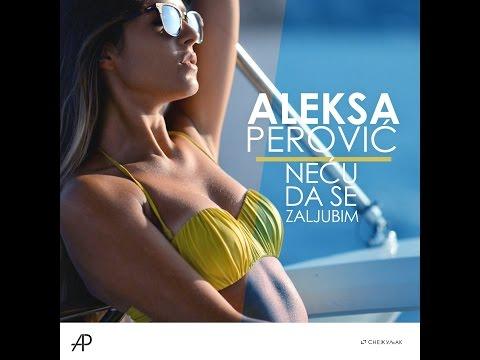 Ovo je prva pesma Alekse Perovića