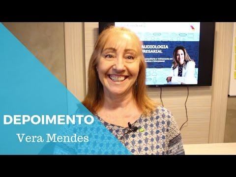 FONOAUDIOLOGIA EMPRESARIAL: Depoimento - Vera Mendes