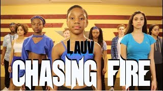 LAUV - Chasing Fire | @theINstituteofDancers