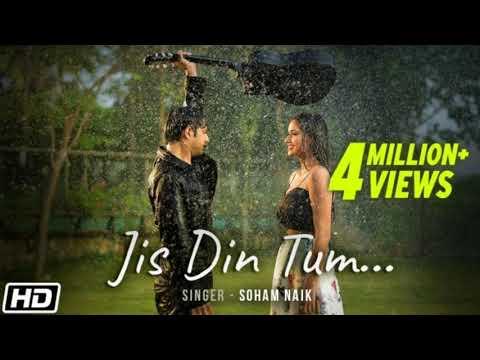 Video Jis din tum | Soham Naik | Tik tok most popular Songs 2020 download in MP3, 3GP, MP4, WEBM, AVI, FLV January 2017